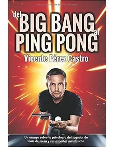 Libro Del Big Bang al Ping-Pong (español)